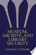 Museum  Archive  and Library Security
