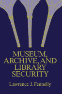 Museum, Archive, and Library Security ebook