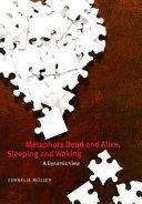 Metaphors Dead and Alive, Sleeping and Waking [Pdf/ePub] eBook
