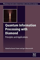 Quantum Information Processing with Diamond  Principles and Applications Book
