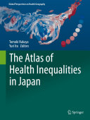 The Atlas of Health Inequalities in Japan
