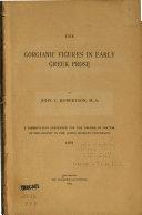 The Gorgianic Figures in Early Greek Prose