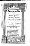 Typographia Or the Printers' Instructor