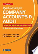 Quick Revision for Company Accounts & Audit (For ICWA Intermediate: Paper 12)