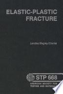 Elastic Plastic Fracture Book