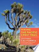 """""""Hiking the Pacific Crest Trail: Southern California: Section Hiking from Campo to Tuolumne Meadows"""" by Shawnté Salabert"""
