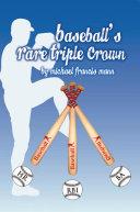 Baseball   s Rare Triple Crown