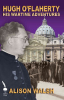 Hugh O'Flaherty: His Wartime Adventures
