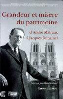 Grandeur et misère du patrimoine, d'André Malraux à Jacques Duhamel (1959-1973)