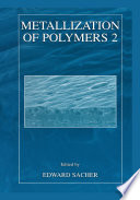 Metallization of Polymers 2 Book