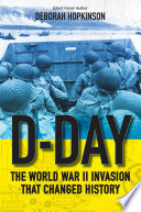 D Day  The World War II Invasion That Changed History