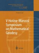 V Hotine-Marussi Symposium on Mathematical Geodesy