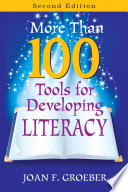 More Than 100 Tools for Developing Literacy