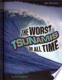 The Worst Tsunamis of All Time Book
