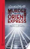 Agatha Christie s Murder on the Orient Express