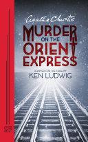 Agatha Christie s Murder on the Orient Express
