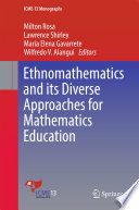 Ethnomathematics and its Diverse Approaches for Mathematics Education