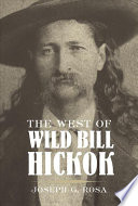 The West of Wild Bill Hickok Book