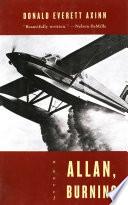 Allan  Burning  A Novel