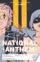 The True Lives of the Fabulous Killjoys  National Anthem