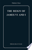 The Reign Of James Vi And I