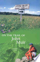 On the Trail of John Muir Book