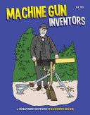 Machine Gun Inventors Coloring Book
