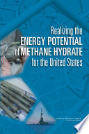 Realizing the Energy Potential of Methane Hydrate for the United States Book