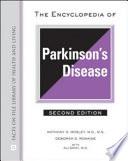 The Encyclopedia of Parkinson s Disease Book