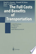 The Full Costs and Benefits of Transportation