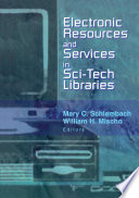 Electronic Resources And Services In Sci Tech Libraries Book PDF