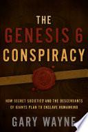 The Genesis 6 Conspiracy Book PDF