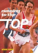 """Running to the Top"" by Arthur Lydiard, Garth Gilmour"