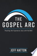 The Gospel Arc