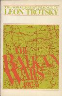 The Balkan Wars  1912 13