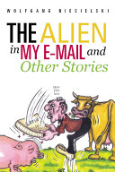 The Alien in My E-Mail and Other Stories ebook