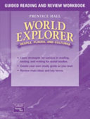 World Explorer  People  Places  Cultures 1st Edition Guided Reading and Review Workbook Student Edition 2003c
