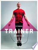 Cover of Fitness Trainer Essentials for the Personal Trainer with Student Resource Access 12 Months