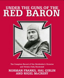 Under The Guns Of The Red Baron Book