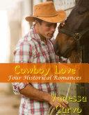 Cowboy Love  Four Historical Romances
