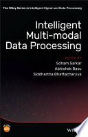 Intelligent Multi Modal Data Processing
