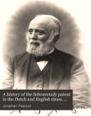 A history of the Schenectady patent in the Dutch and English times, by J. Pearson and others. Ed. by J.W. MacMurray