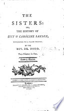 The Sisters, Or, The History of Lucy & Caroline Sanson