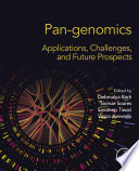 Pan-genomics: Applications, Challenges, and Future Prospects