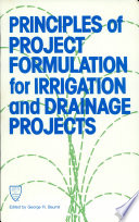 Principles of Project Formulation for Irrigation and Drainage Projects