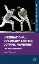International Diplomacy and the Olympic Movement