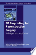 3D Bioprinting for Reconstructive Surgery Book