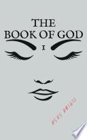 The Book of God Vol  1