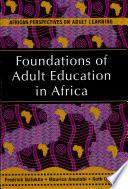 Foundations of Adult Education in Africa Book