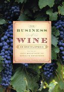 The Business of Wine  An Encyclopedia